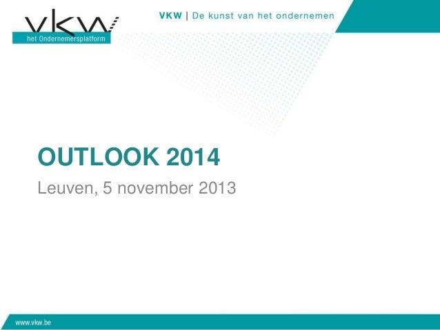 Presentatie Outlook 2014 Leuven VKW Brabant
