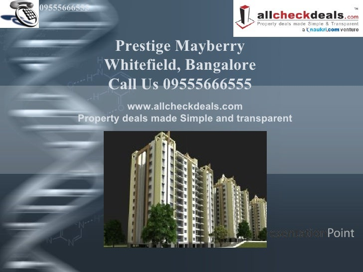 Prestige Mayberry Whitefield Bangalore- Call 09555666555