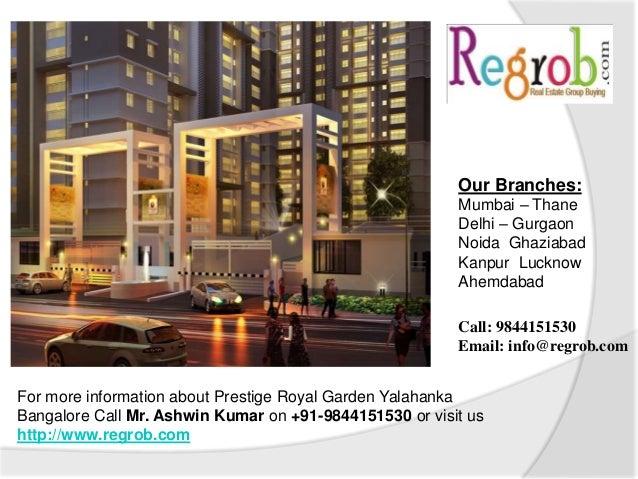 Prestige royal garden yelahanka bangalore for Gardening tools in bangalore