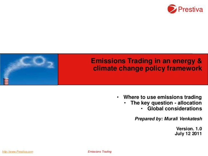 Emissions Trading in an energy &<br />climate change policy framework<br /><ul><li>Where to use emissions trading