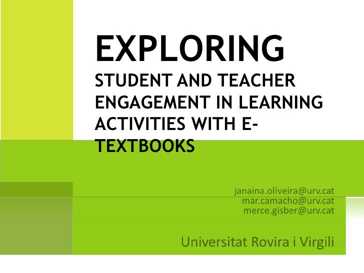 EXPLORINGSTUDENT AND TEACHERENGAGEMENT IN LEARNINGACTIVITIES WITH E-TEXTBOOKS