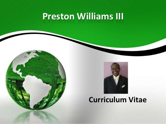Preston Williams III Curriculum Vitae (CV)