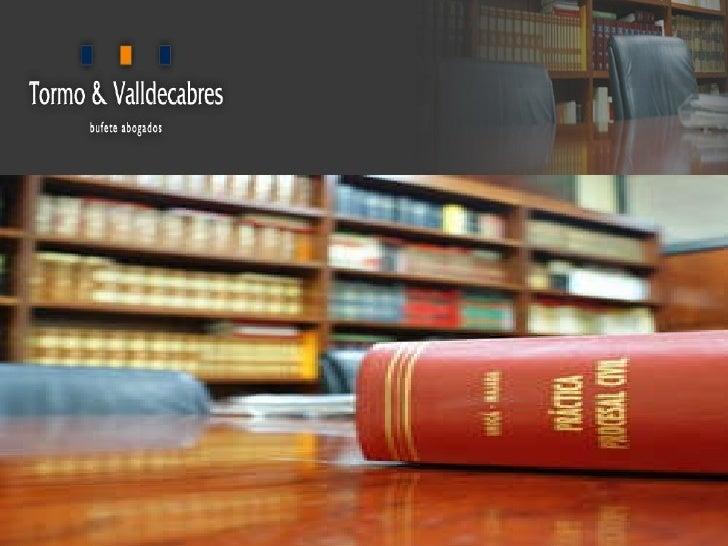 Bufete de abogados en Valencia. Visita nuestra página web www.tormovalldecabres.es