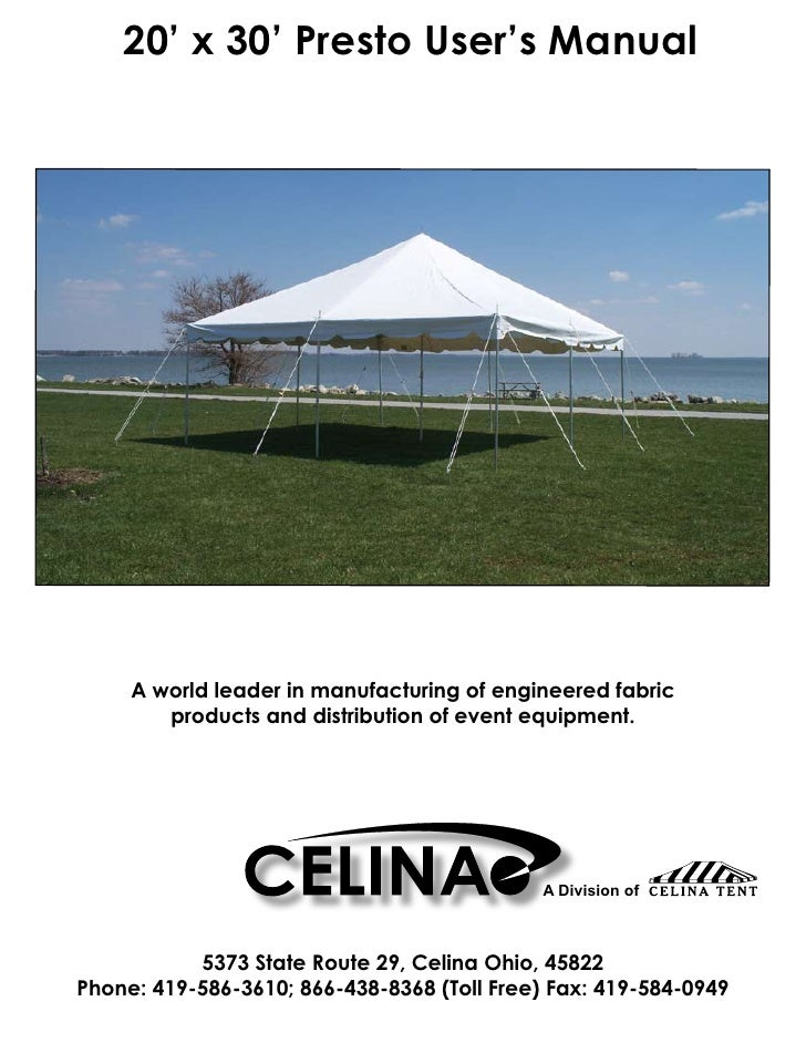 20' x 30' Presto User's Manual          A world leader in manufacturing of engineered fabric         products and distribu...