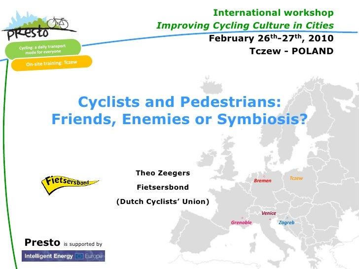Presto Topic 3 Cycling In Pedestrian Areas
