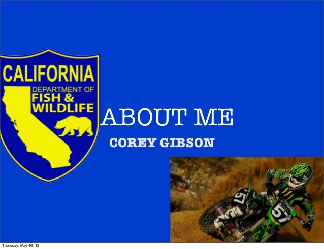 ABOUT MECOREY GIBSONThursday, May 16, 13