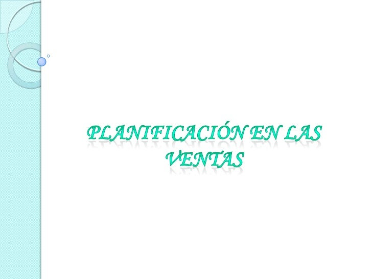    PLAN DE VENTAS Y METODOS ESTADÍSTICOS.   METODOS   DE     CRITERIOS,   ARITMETICOS   Y    MATEMÁTICOS.   PLAN DE MER...