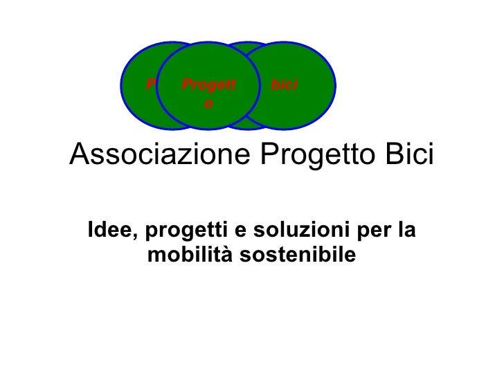 Associazione Progetto Bici