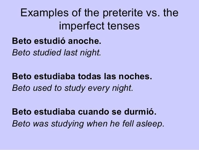 12 the imperfect tense practice1 prepare Mandatory practice quiz over the preterite vs the imperfect tense must be completed by monday night actual quiz over preterite vs imperfect will be tuesday friday (may 25).