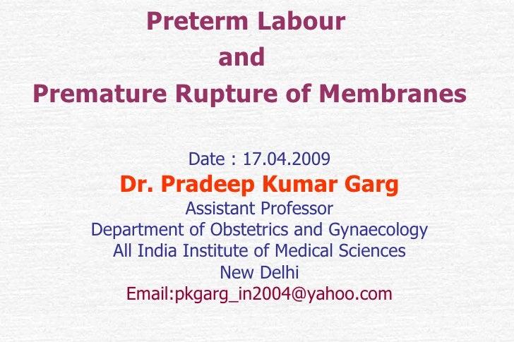 Preterm Labour and Premature Rupture of Membranes