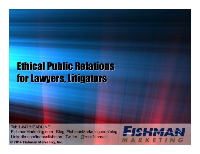 being ethical public relations The public relations society of america is committed to ethical practices the level of public trust prsa members seek, as we serve the public good, means we have taken on a special.