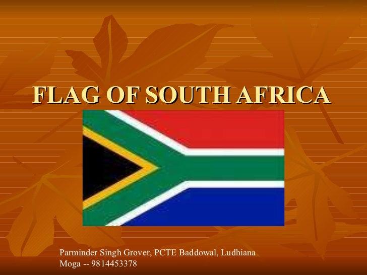 FLAG OF SOUTH AFRICA  Parminder Singh Grover, PCTE Baddowal, Ludhiana Moga -- 9814453378