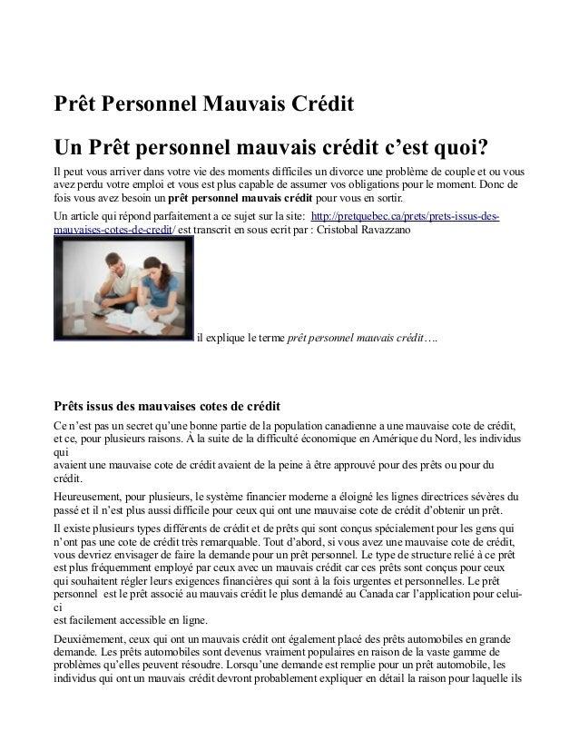Prêt Personnel Mauvais Crédit Un Prêt personnel mauvais crédit c'est quoi? Il peut vous arriver dans votre vie des moments...