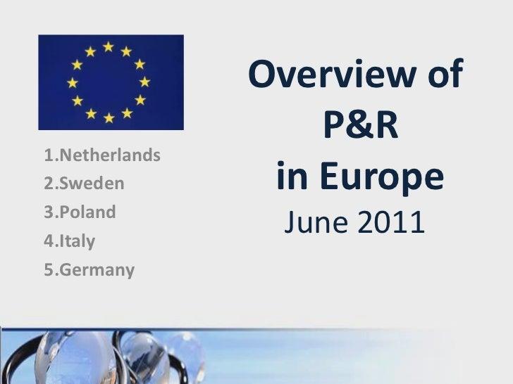 P&R  Europe (June 2011)