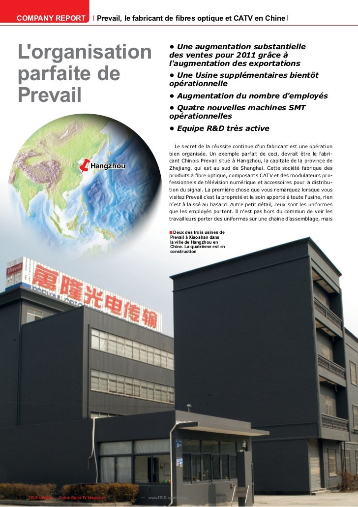 COMPANY REPORT                         Prevail, le fabricant de fibres optique et CATV en ChineLorganisation              ...