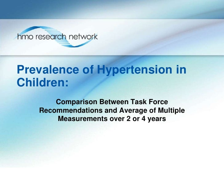 Prevalence of Hypertension inChildren:       Comparison Between Task Force   Recommendations and Average of Multiple      ...