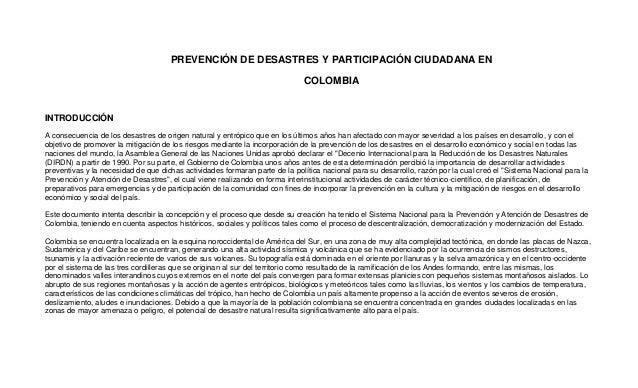 PREVENCIÓN DE DESASTRES Y PARTICIPACIÓN CIUDADANA EN COLOMBIA INTRODUCCIÓN A consecuencia de los desastres de origen natur...