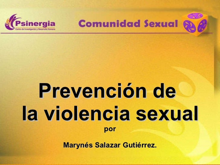 Prevención de  la violencia sexual por Marynés Salazar Gutiérrez.