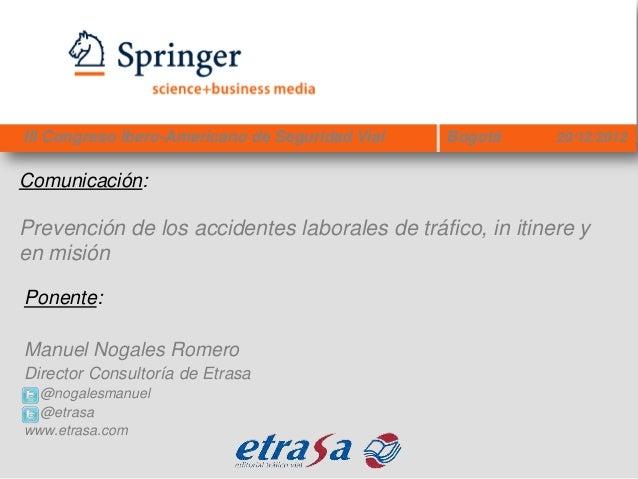 Prevención de los accidentes laborales de tráfico in itinere y en misión