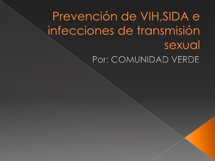    Es una enfermedad    infecciosa causada por el    Virus de Inmunodeficiencia    Humana (VIH), que ataca    al sistema ...