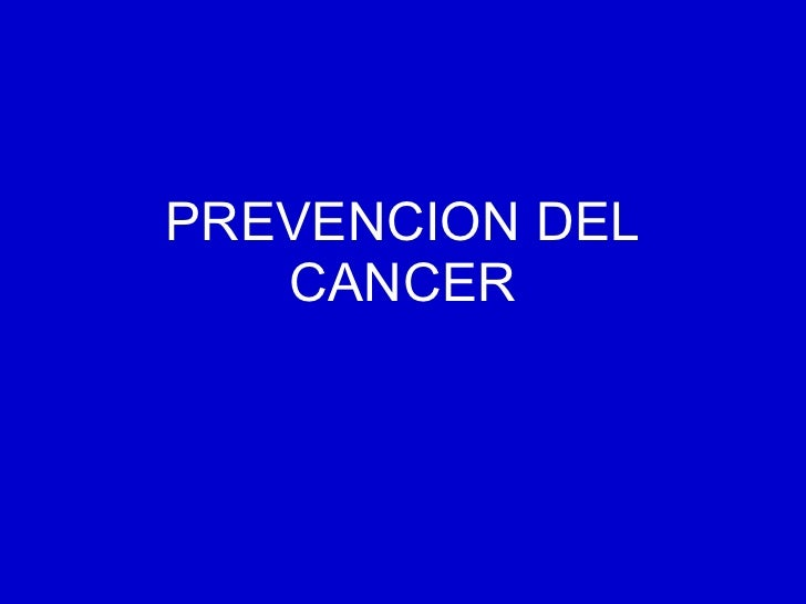 PREVENCION DEL CANCER
