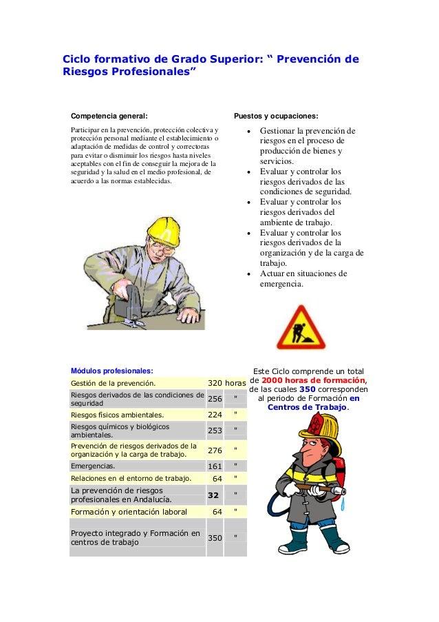 """Ciclo formativo de Grado Superior: """" Prevención deRiesgos Profesionales""""Competencia general: Puestos y ocupaciones:Partici..."""