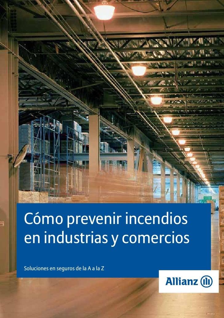 Cómo prevenir incendios en industrias y comercios Soluciones en seguros de la A a la Z
