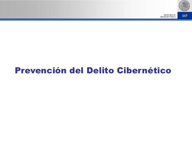Prevención del Delito Cibernético <br />