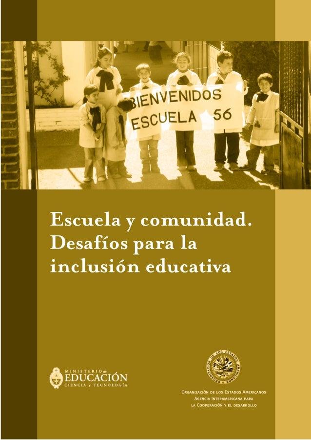 Escuela y comunidad. Desafíos para la inclusión educativa