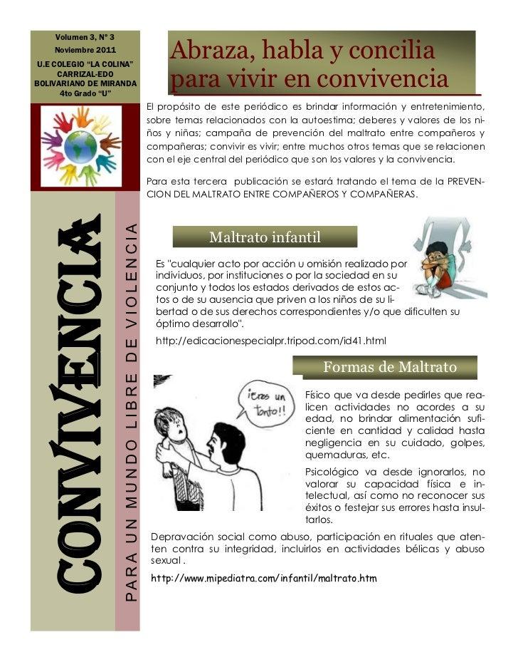 "Volumen 3, Nº 3    Noviembre 2011 U.E COLEGIO ""LA COLINA""                                                                 ..."