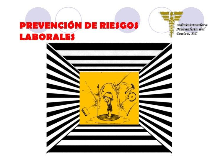 PREVENCIÓN DE RIESGOSLABORALES