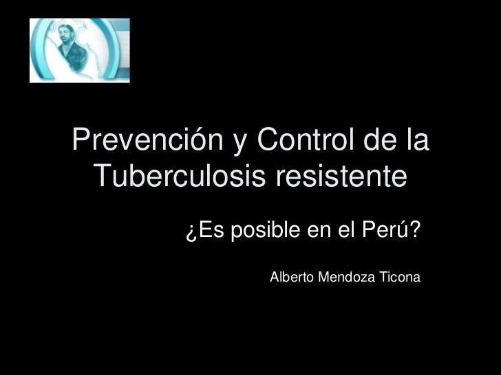 Prevencion y control de la Tuberculosis en peru