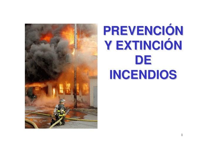 PREVENCIÓN Y EXTINCIÓN      DE  INCENDIOS              1