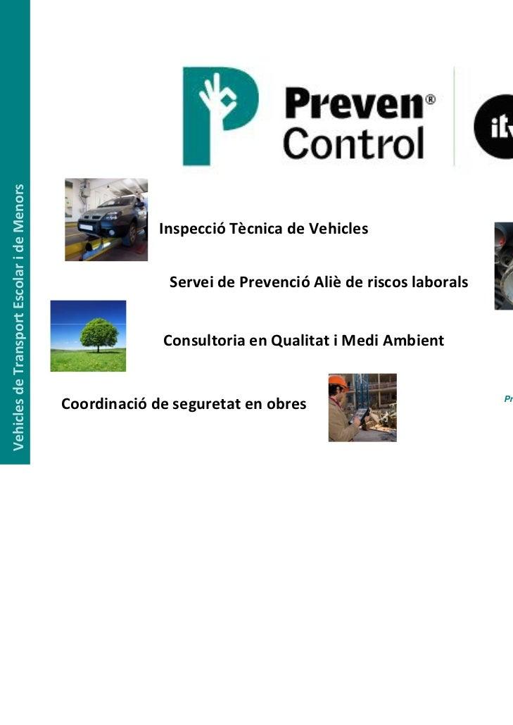 Vehicles deTransport EscolarideMenors                                                         Inspecció Tècnica deVeh...