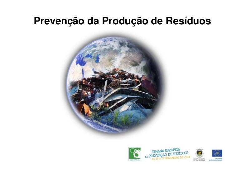 Prevenção da Produção de Resíduos