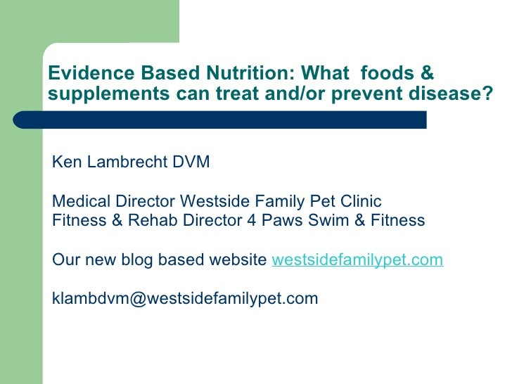 Wellness through Evidence Based Preventative Nutrition
