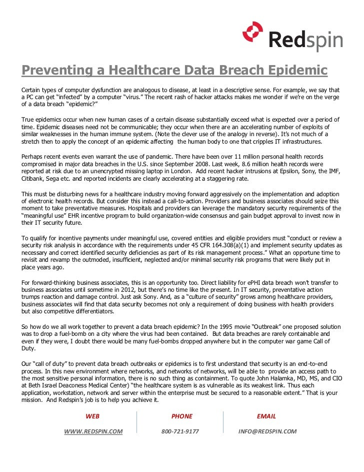 Preventing a Healthcare Data Breach EpidemicCertain types of computer dysfunction are analogous to disease, at least in a ...