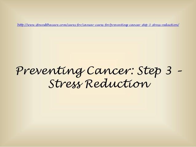 Preventing cancer step 3