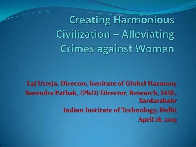 Laj Utreja, Director, Institute of Global Harmony Surendra Pathak, (PhD) Director, Research, IASE, Sardarshahr Indian Inst...