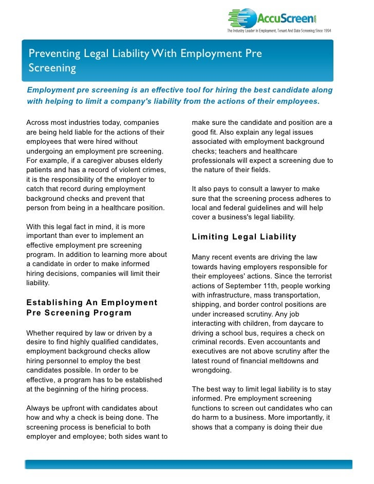 I nvestor Newslette r Preventing Legal Liability With Employment Pre Screening Employment pre screening is an effective to...