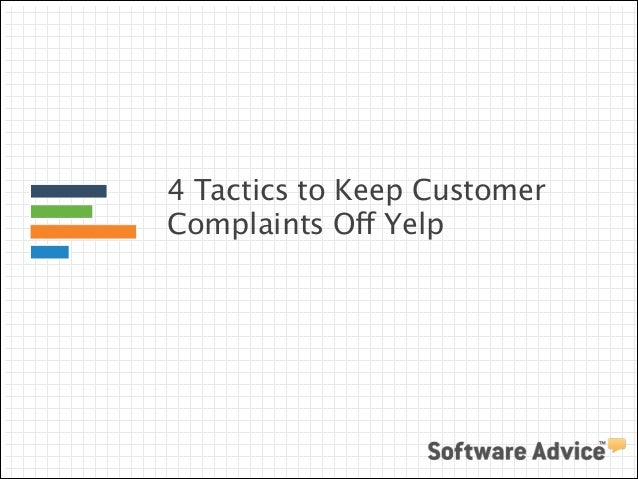 4 Tactics to Keep Customer Complaints Off Yelp