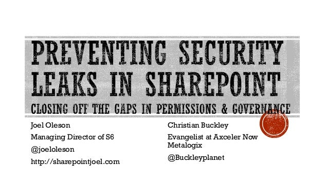 Preventing Security Leaks in SharePoint with Joel Oleson & Christian Buckley