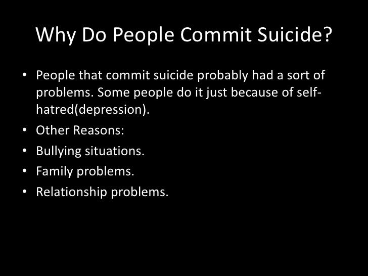 what causes teenagers to commit suicide About teen suicide suicide is the third-leading cause of death for 15- to 24 many teens who commit or attempt suicide have given some type of warning to.
