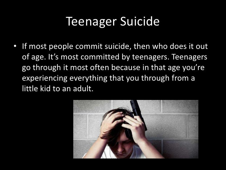 suicide in adolescents Self-harm (and suicide) in adolescents are the end-products of a complex interplay between genetic, bio-logical, psychiatric, psychological, social, and cultural.