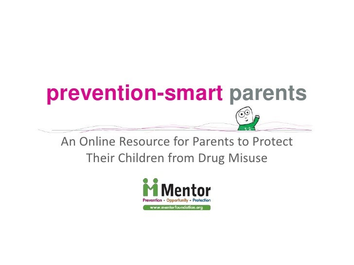 prevention-smartparents<br />An Online Resource for Parents to Protect Their Children from Drug Misuse<br />