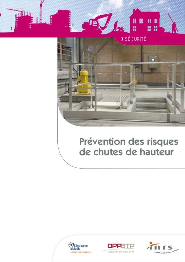 Prévention des risquesde chutes de hauteurED 6118juin 2012❯ SÉCURITÉ