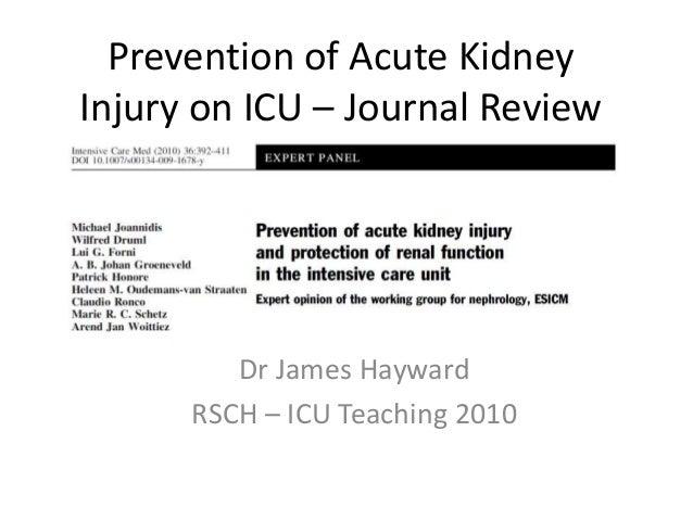 Prevention of Acute Kidney Injury on ICU – Journal Review Dr James Hayward RSCH – ICU Teaching 2010