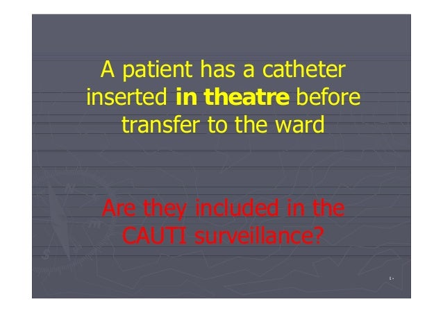 prevention of catheter associated uti Catheter-associated urinary tract infections one of the most common infections in the hospital is a catheter-associated urinary tract infection (cauti) it is caused by germs that enter the.