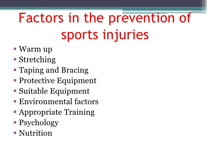 Prevention of sports injury