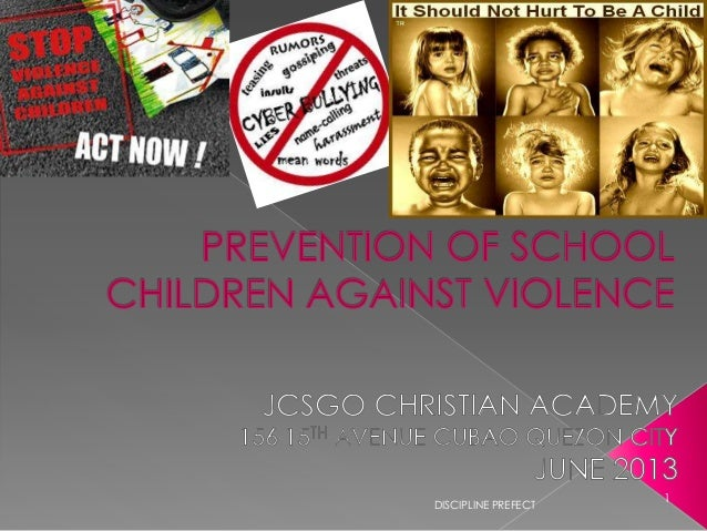 Prevention of violence againts children in school